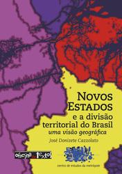 Novos estados e a divisão territorial do Brasil