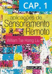 Aplicações de Sensoriamento Remoto 2ª ed. - Capítulo 1