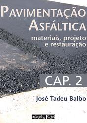 Pavimentação asfáltica - Capítulo 2