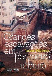 Grandes escavações em perímetro urbano