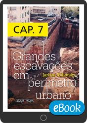 Grandes escavações em perímetro urbano - Capítulo 7