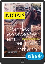 Grandes escavações em perímetro urbano - Páginas iniciais